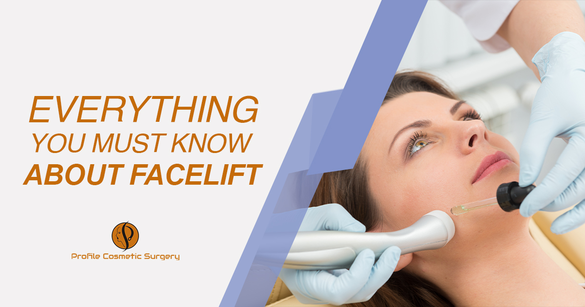Everything You Must Know About Facelift