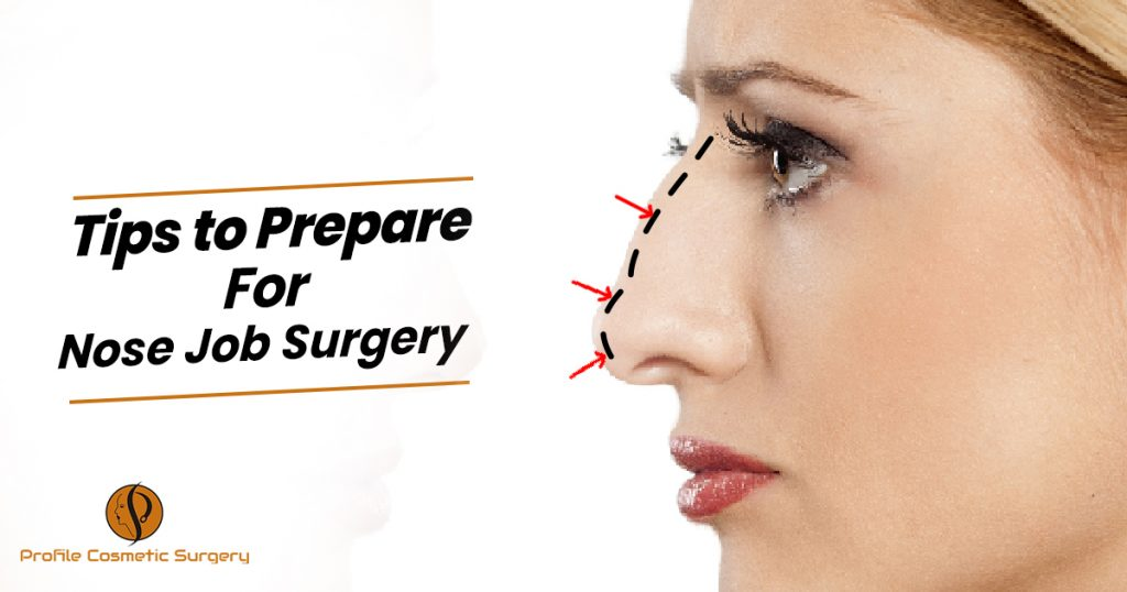 Tips to Prepare For Nose Job Surgery