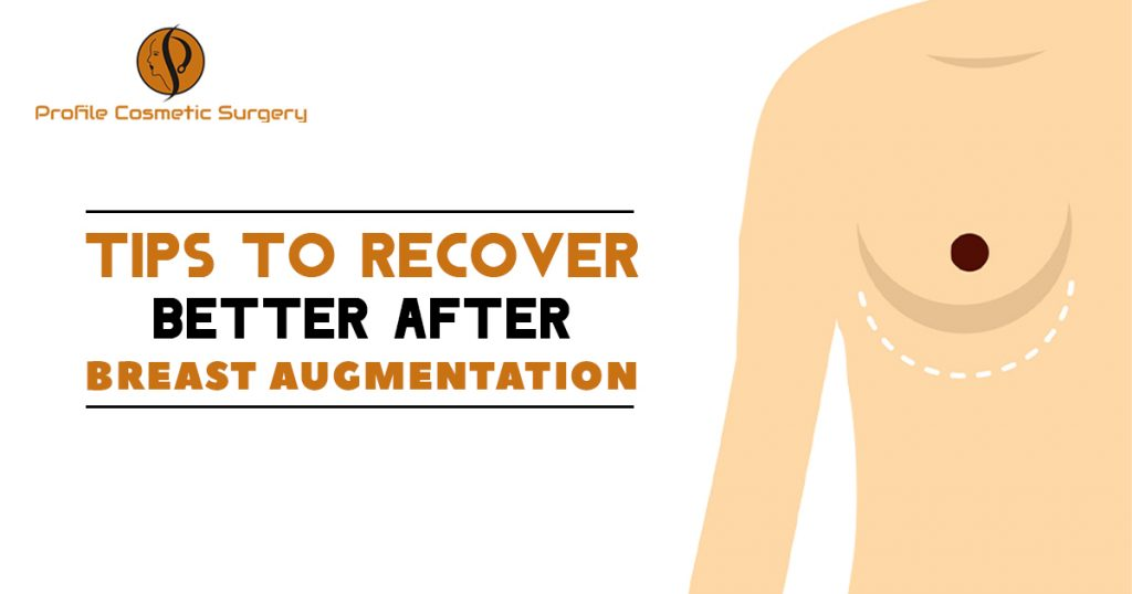 Tips to recovery better after Breast Augmentation