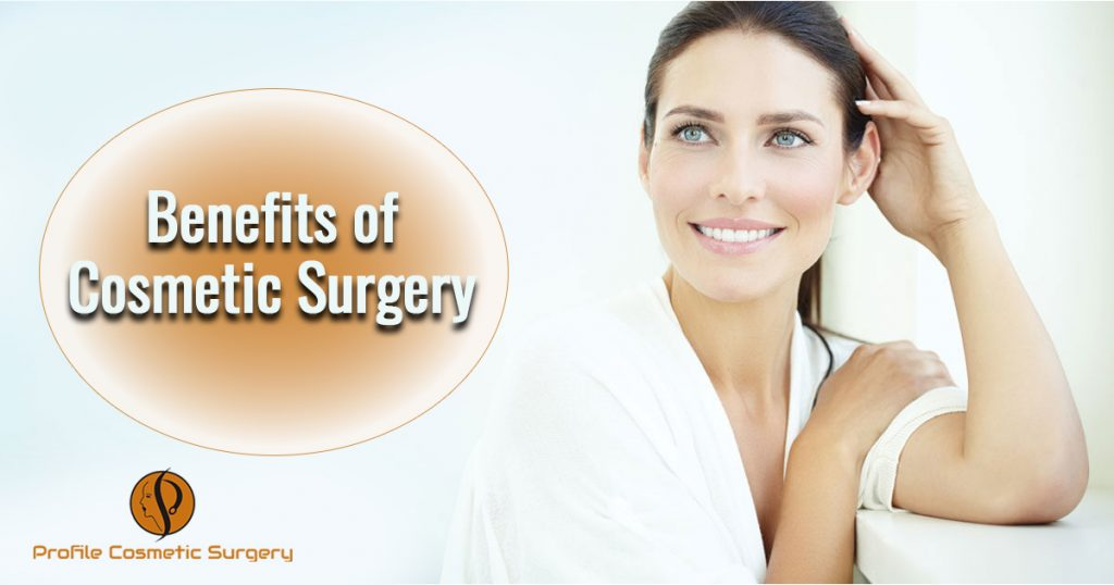 Benefits of cosmetic surgeries