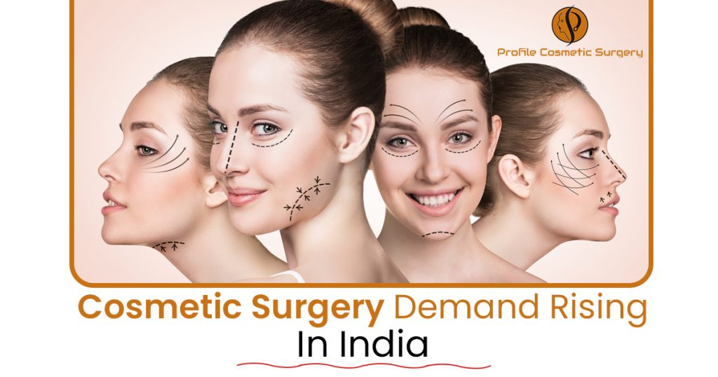 Cosmetic surgery demand rising in India