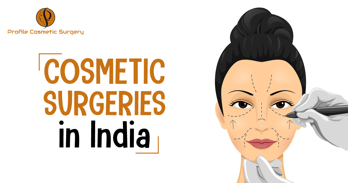 Reasons behind the popularity of different types of Cosmetic surgeries in India among global patients.