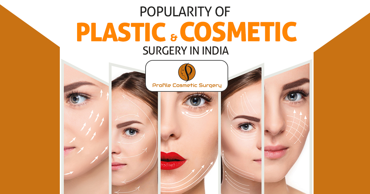 Why the plastic and cosmetic surgery in India are so popular these days?