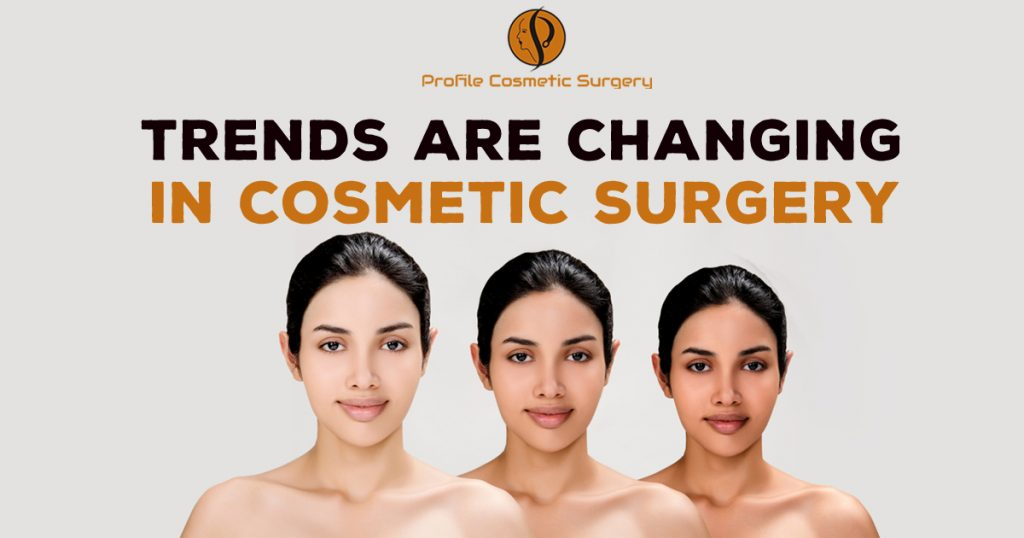 Trends are changing in cosmetic surgery copy