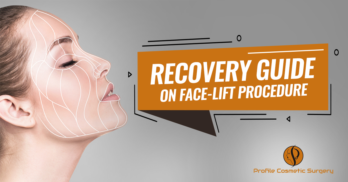 Explain the procedure of face-lift recovery from Day 1 to Day 30?
