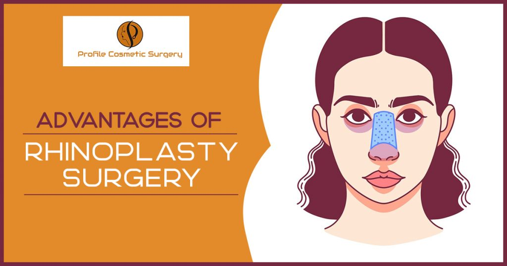 Advantages of rhinoplasty surgery