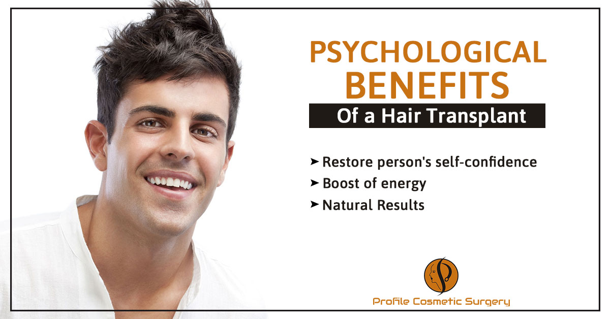 How does undergoing the hair transplant benefit the person's psychology?