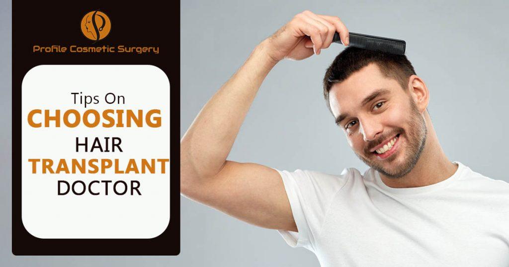 Tips on Choosing Hair Transplant Doctor profile