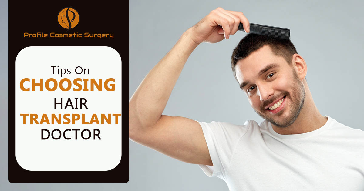 How to look for the best surgeon to get hair transplant treatment?