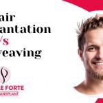 Hair transplantation vs Hair weaving